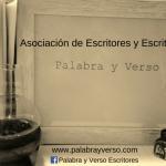 Asociación de Escritores y Escritoras 'Palabra y Verso'